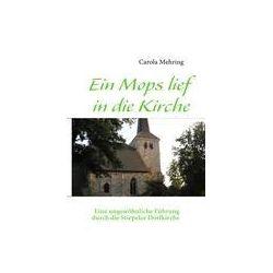 Bücher: Ein Mops lief in die Kirche  von Carola Mehring
