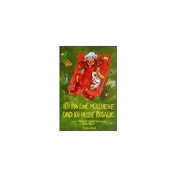 Bücher: Ich bin eine Müllhexe und ich heisse Rosalie  von Alena Schulz, Helmut Scherounigg, Liese Esslinger