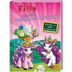 Bücher: Filly Elves. Zauberhafte Geschichten mit den Filly Elves für Erstleser  von Carola Kessel