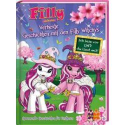 Bücher: Filly Witchy. Verhexte Geschichten mit den Filly Witchys  von Ulla Nedebock, Judith Hüller