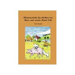 Bücher: Abenteuerliche Geschichten von Hans und seinem Hund Tobi  von Kurt Brunke