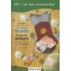 Bücher: Das kleine Wunder. Kinderbuch Deutsch-Spanisch mit Leserätsel  von Lena Hesse