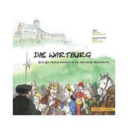 Bücher: Die Wartburg - eine Entdeckungsreise in die deutsche Geschichte  von Ralf Sedlacek, Gunther Schuchardt