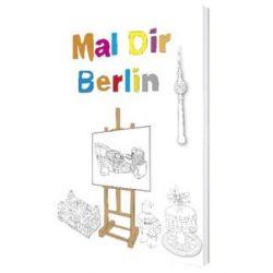 Bücher: Mal Dir Berlin  von Dorit Schneider, Imke Jungnitsch