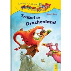 Bücher: Trubel im Drachenland  von Robert Bayer