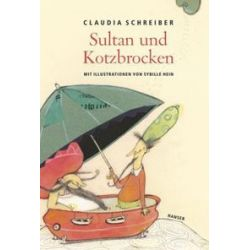 Bücher: Sultan und Kotzbrocken  von Claudia Schreiber