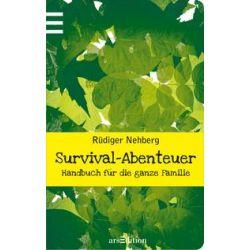 Bücher: Survival-Abenteuer  von Rüdiger Nehberg