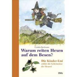 Bücher: Warum reiten Hexen auf dem Besen?  von Cordula Bachmann