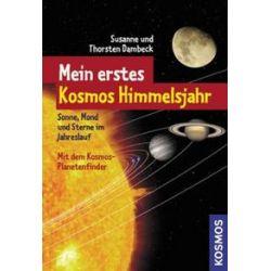 Bücher: Mein erstes Kosmos Himmelsjahr  von Susanne Dambeck