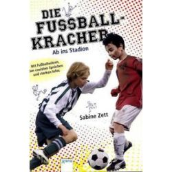 Bücher: Die Fußballkracher 02.  Ab ins Stadion  von Sabine Zett