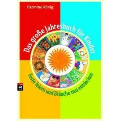 Bücher: Das große Jahresbuch für Kinder  von Hermine König