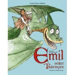 Bücher: Emil 02. Emil rettet Thüringen  von Michael Kirchschlager