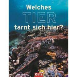 Bücher: Welches Tier tarnt sich hier?  von Martina Rüter
