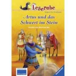 Bücher: Leserabe: Artus und das Schwert im Stein  von Manfred Mai