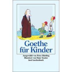 Bücher: Goethe für Kinder  von Johann Wolfgang Goethe