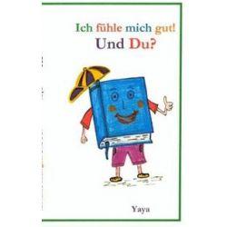 Bücher: Ich fühle mich gut! Und Du?  von Yaya Pérez