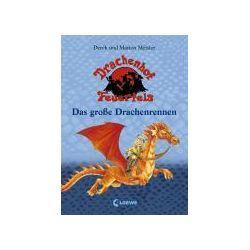 Bücher: Drachenhof Feuerfels 01. Das große Drachenrennen  von Derek Meister, Marion Meister