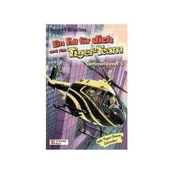 Bücher: Ein Fall für dich und das Tiger-Team. Sammelband 03  von Thomas C. Brezina