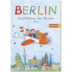 Bücher: Berlin. Stadtführer für Kinder  von Joscha Remus