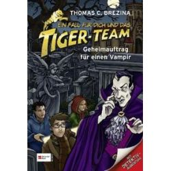 Bücher: Ein Fall für dich und das Tiger-Team 27  von Thomas C. Brezina
