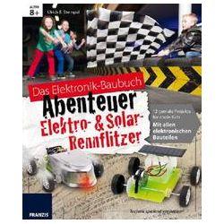 Bücher: Elektronik-Baubuch Abenteuer Elektro-, Solar-Rennflitzer - Lernpaket  von Ulrich E. Stempel