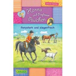 Bücher: Hanna und Professor Paulchen 01: Ponystark und ziegenfrech  von Marion Meister