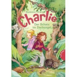 Bücher: Charlie 01: Charlie , Der Schatz im Dschungel  von Susanne Oswald