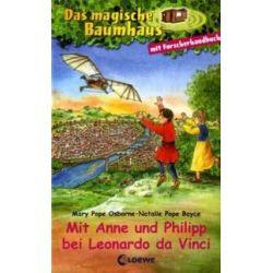 Bücher: Das magische Baumhaus. Mit Anne und Philipp bei Leonardo da Vinci  von Natalie Pope Boyce, Mary Pope Osborne