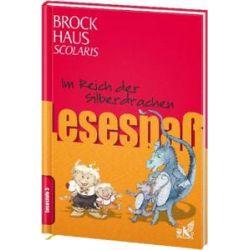 Bücher: Brockhaus Scolaris Lesespaß: Im Reich der Silberdrachen  von Marianne Loibl