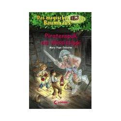 Bücher: Das magische Baumhaus 40. Piratenspuk am Mississippi  von Mary Pope Osborne