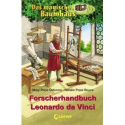 Bücher: Das magische Baumhaus. Forscherhandbuch Leonardo da Vinci  von Natalie Pope Boyce, Mary Pope Osborne