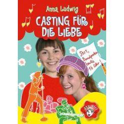 Bücher: Casting für die Liebe  von Anna Ludwig