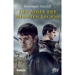 Bücher: Der Adler der Neunten Legion  von Rosemary Sutcliff