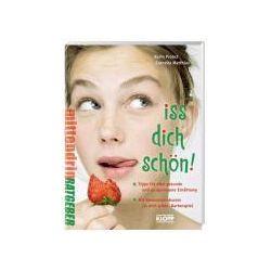 Bücher: Iss dich schön!  von Cornelia Matthias, Karin Probst