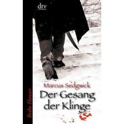 Bücher: Der Gesang der Klinge  von Marcus Sedgwick