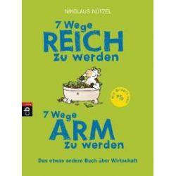 Bücher: 7 Wege reich zu werden - 7 Wege arm zu werden  von Nikolaus Nützel