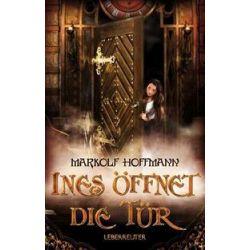 Bücher: Ines öffnet die Tür  von Markolf Hoffmann