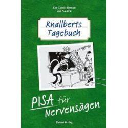 Bücher: Knallberts Tagebuch 02. PISA für Nervensägen  von Oliver Naatz