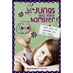 Bücher: Jungs sind keine Hamster. Auch wenn sie manchmal am Rad drehen  von Frank Schmeisser