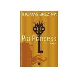 Bücher: Pia Princess  von Thomas C. Brezina