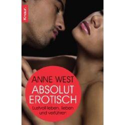 Bücher: Absolut erotisch  von Anne West
