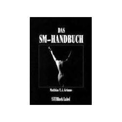 Bücher: Das SM-Handbuch  von Matthias T. J. Grimme