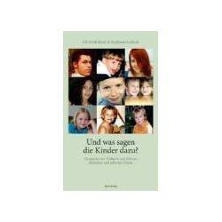 Bücher: Und was sagen die Kinder dazu?  von Uli Streib-Brzic, Stephanie Gerlach