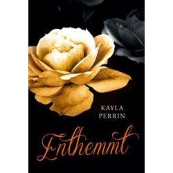 Bücher: Enthemmt!  von Kayla Perrin