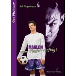 Bücher: Marlon - vom Teufel verfolgt  von Erik Magenreuter