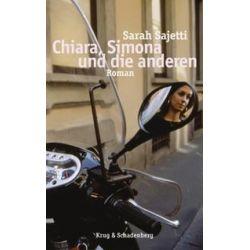 Bücher: Chiara, Simona und die anderen  von Sarah Sajetti