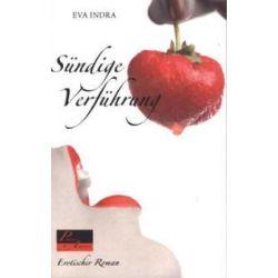 Bücher: Sündige Verführung  von Eva Indra