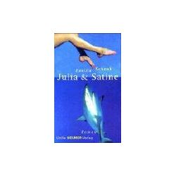 Bücher: Julia und Satine  von Daniela Schenk