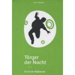 Bücher: Tänzer der Nacht  von Andrew Holleran