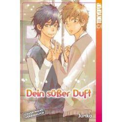 Bücher: Dein süßer Duft  von Junko